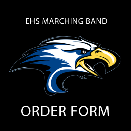 EASTERN HIGH SCHOOL MARCHING BAND ORDER FORM