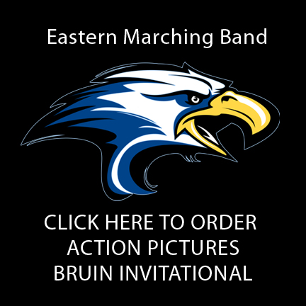 Eastern High School Marching Band BRUIN INVITATIONAL