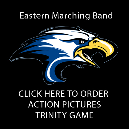Eastern High School Marching Band TRINITY GAME