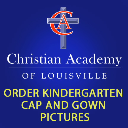 Christian Academy of Louisville English Station Kindergarten Cap and Gown