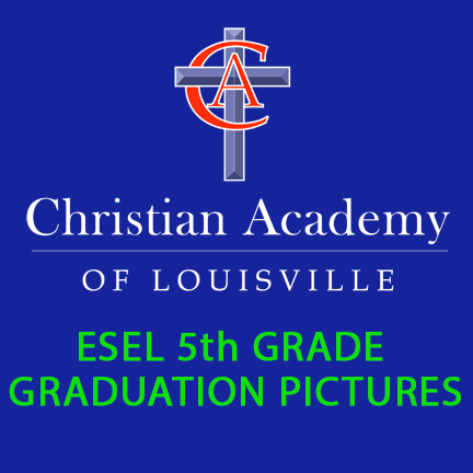 Christian Academy of Louisville English Station 5th grade graduation
