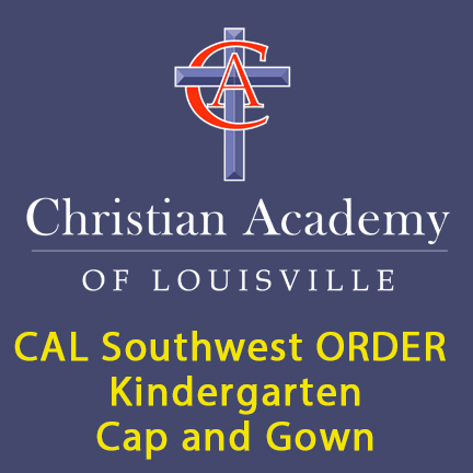 Christian Academy of Louisville Southwest Kindergarten Cap and Gown